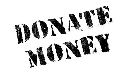 Donate Money rubber stamp. Grunge design with dust scratches. Effects can be easily removed for a clean, crisp look. Color is easily changed.