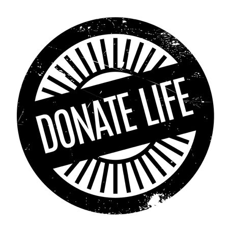 Donate Life rubber stamp. Grunge design with dust scratches. Effects can be easily removed for a clean, crisp look. Color is easily changed. Иллюстрация