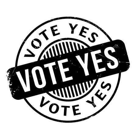 affirmative: Vote Yes rubber stamp. Grunge design with dust scratches. Effects can be easily removed for a clean, crisp look. Color is easily changed. Illustration