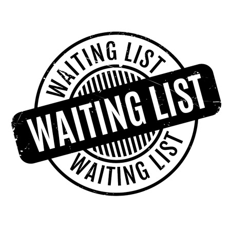 standby: Waiting List rubber stamp. Grunge design with dust scratches. Effects can be easily removed for a clean, crisp look. Color is easily changed.