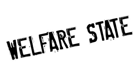 tax policy: Welfare State rubber stamp. Grunge design with dust scratches. Effects can be easily removed for a clean, crisp look. Color is easily changed.