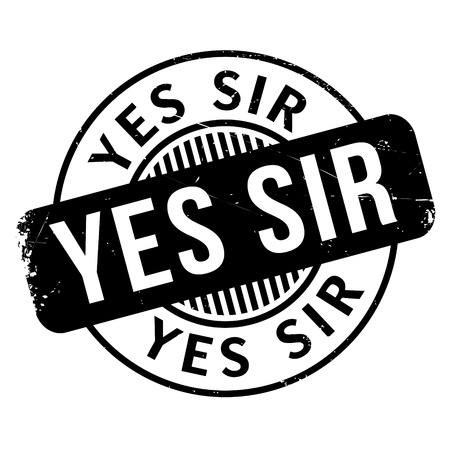 affirmative: Yes Sir rubber stamp. Grunge design with dust scratches. Effects can be easily removed for a clean, crisp look. Color is easily changed.