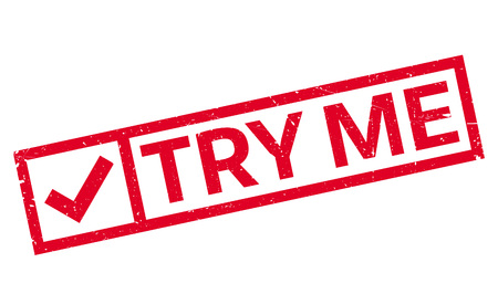 Try Me rubber stamp. Grunge design with dust scratches. Effects can be easily removed for a clean, crisp look. Color is easily changed. Vector Illustration