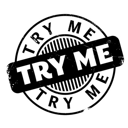 Try Me rubber stamp. Grunge design with dust scratches. Effects can be easily removed for a clean, crisp look. Color is easily changed.
