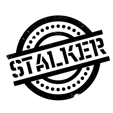 harass: Stalker rubber stamp. Grunge design with dust scratches. Effects can be easily removed for a clean, crisp look. Color is easily changed.