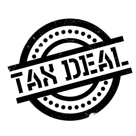Tax Deal rubber stamp. Grunge design with dust scratches. Effects can be easily removed for a clean, crisp look. Color is easily changed.