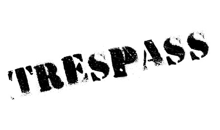 trespass: Trespass rubber stamp. Grunge design with dust scratches. Effects can be easily removed for a clean, crisp look. Color is easily changed.
