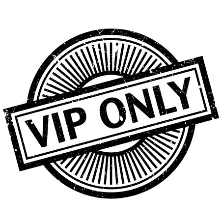 closed community: Vip Only rubber stamp. Grunge design with dust scratches. Effects can be easily removed for a clean, crisp look. Color is easily changed.