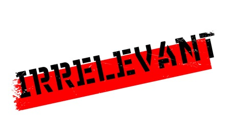 irrelevant: Irrelevant rubber stamp. Grunge design with dust scratches. Effects can be easily removed for a clean, crisp look. Color is easily changed.