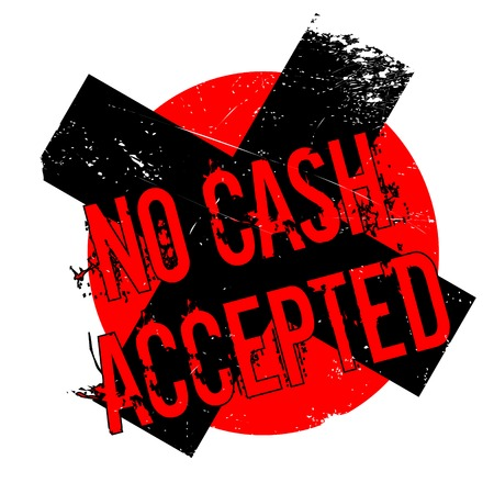 No Cash Accepted rubber stamp. Grunge design with dust scratches. Effects can be easily removed for a clean, crisp look. Color is easily changed.
