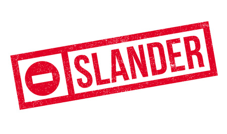 defamation: Slander rubber stamp. Grunge design with dust scratches. Effects can be easily removed for a clean, crisp look. Color is easily changed.
