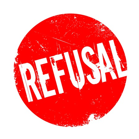 Refusal rubber stamp. Grunge design with dust scratches. Effects can be easily removed for a clean, crisp look. Color is easily changed. Illustration