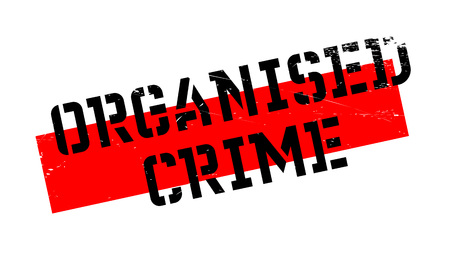 Organised Crime rubber stamp. Grunge design with dust scratches. Effects can be easily removed for a clean, crisp look. Color is easily changed. Illustration
