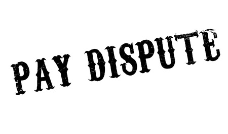 disagree: Pay Dispute rubber stamp. Grunge design with dust scratches. Effects can be easily removed for a clean, crisp look. Color is easily changed.