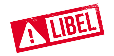 defamation: Libel rubber stamp. Grunge design with dust scratches. Effects can be easily removed for a clean, crisp look. Color is easily changed.