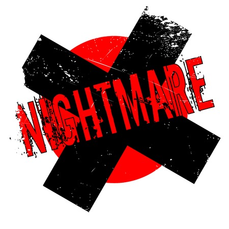 Nightmare rubber stamp. Grunge design with dust scratches. Illustration