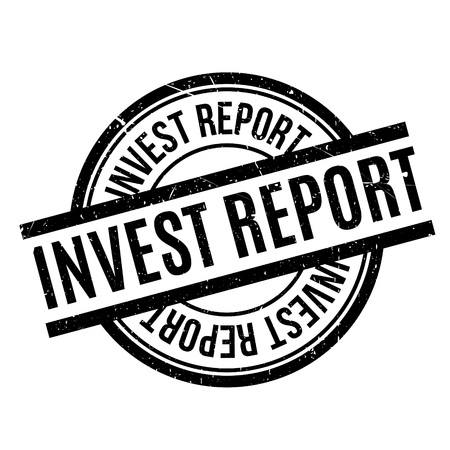 Invest Report rubber stamp. Grunge design with dust scratches. Effects can be easily removed for a clean, crisp look. Color is easily changed.