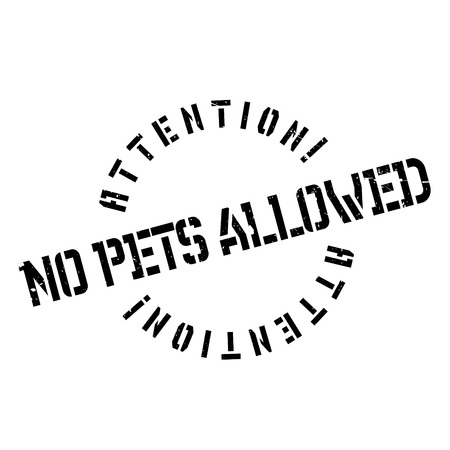 No Pets Allowed rubber stamp. Grunge design with dust scratches. Effects can be easily removed for a clean, crisp look. Color is easily changed. Stock Vector - 73471536