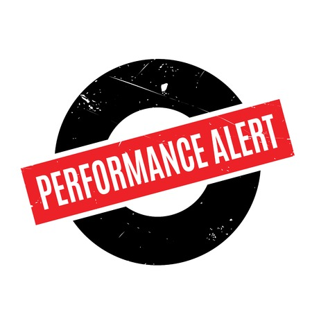 Performance Alert rubber stamp. Grunge design with dust scratches. Effects can be easily removed for a clean, crisp look. Color is easily changed. Illustration