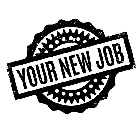 employed: Your New Job rubber stamp. Grunge design with dust scratches. Effects can be easily removed for a clean, crisp look. Color is easily changed. Illustration