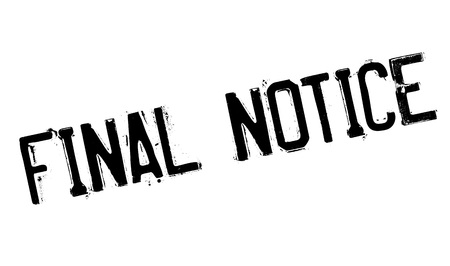 Final Notice rubber stamp. Grunge design with dust scratches. Effects can be easily removed for a clean, crisp look. Color is easily changed. Ilustrace