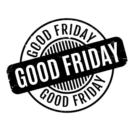 propitious: Good Friday rubber stamp. Grunge design with dust scratches. Effects can be easily removed for a clean, crisp look. Color is easily changed.