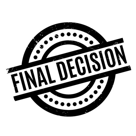 Final Decision rubber stamp. Grunge design with dust scratches. Effects can be easily removed for a clean, crisp look. Color is easily changed.