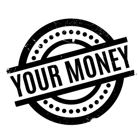 financial advice: Your Money rubber stamp. Grunge design with dust scratches. Effects can be easily removed for a clean, crisp look. Color is easily changed.