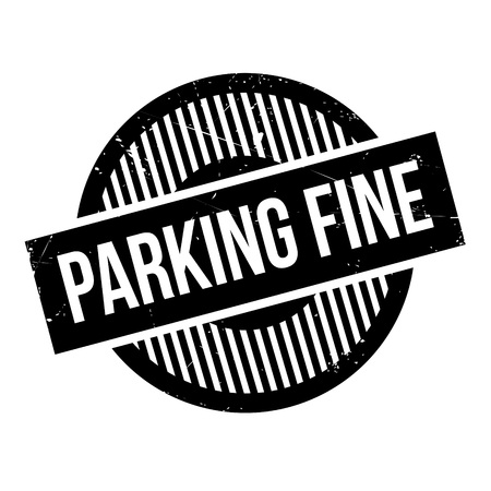 fined: Parking Fine rubber stamp. Grunge design with dust scratches. Effects can be easily removed for a clean, crisp look. Color is easily changed.