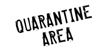 quarantine: Quarantine Area rubber stamp. Grunge design with dust scratches. Effects can be easily removed for a clean, crisp look. Color is easily changed. Illustration
