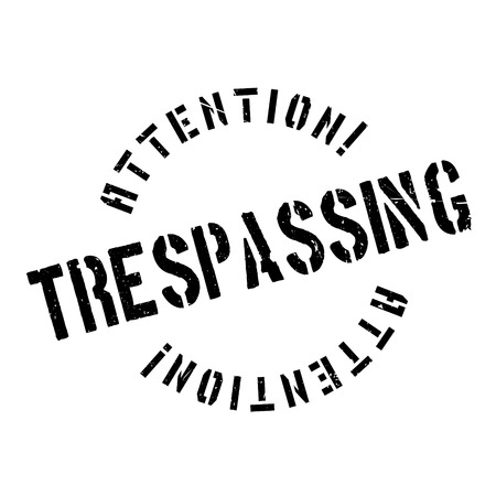 trespasser: Trespassing rubber stamp. Grunge design with dust scratches. Effects can be easily removed for a clean, crisp look. Color is easily changed.