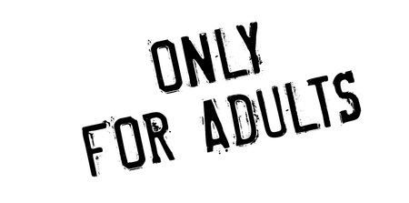 Only For Adults rubber stamp. Grunge design with dust scratches. Effects can be easily removed for a clean, crisp look. Color is easily changed.