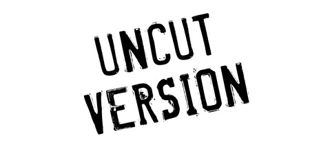 censoring: Uncut Version rubber stamp. Grunge design with dust scratches. Effects can be easily removed for a clean, crisp look. Color is easily changed.