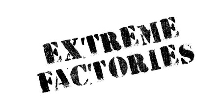 Extreme Factories rubber stamp. Grunge design with dust scratches. Effects can be easily removed for a clean, crisp look. Color is easily changed. Stock Vector - 73505490