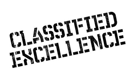 classified: Classified Excellence rubber stamp. Grunge design with dust scratches. Effects can be easily removed for a clean, crisp look. Color is easily changed.