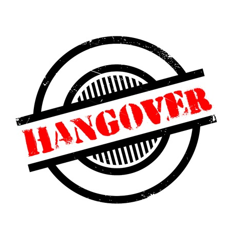 hangover: Hangover rubber stamp. Grunge design with dust scratches. Effects can be easily removed for a clean, crisp look. Color is easily changed. Illustration