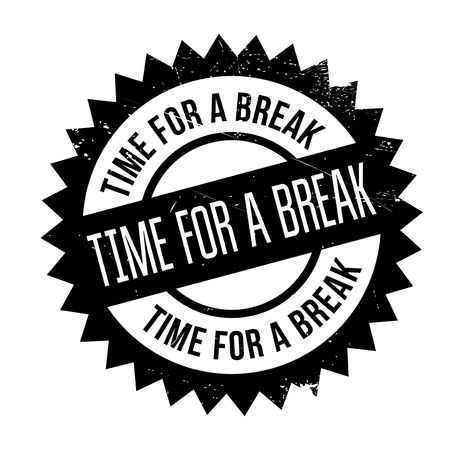 downtime: Time for a break stamp. Grunge design with dust scratches. Effects can be easily removed for a clean, crisp look. Color is easily changed. Illustration