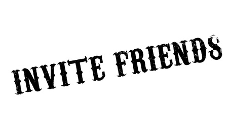 persuade: Invite Friends rubber stamp. Grunge design with dust scratches. Effects can be easily removed for a clean, crisp look. Color is easily changed. Illustration