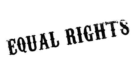 Equal Rights rubber stamp. Grunge design with dust scratches. Effects can be easily removed for a clean, crisp look. Color is easily changed. Illustration