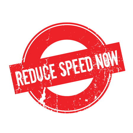 dilute: Reduce Speed Now rubber stamp. Grunge design with dust scratches. Effects can be easily removed for a clean, crisp look. Color is easily changed.