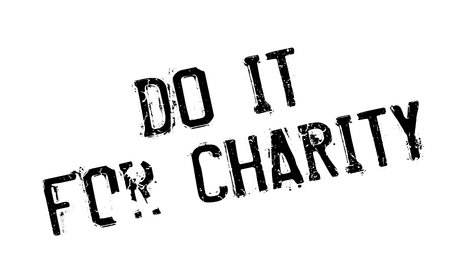 undertake: Do It For Charity rubber stamp. Grunge design with dust scratches. Effects can be easily removed for a clean, crisp look. Color is easily changed.