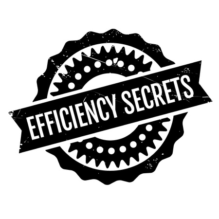 readiness: Efficiency Secrets rubber stamp. Grunge design with dust scratches. Effects can be easily removed for a clean, crisp look. Color is easily changed.