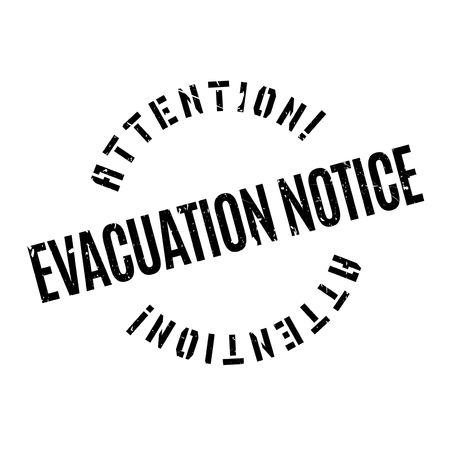 expulsion: Evacuation Notice rubber stamp. Grunge design with dust scratches. Effects can be easily removed for a clean, crisp look. Color is easily changed. Illustration
