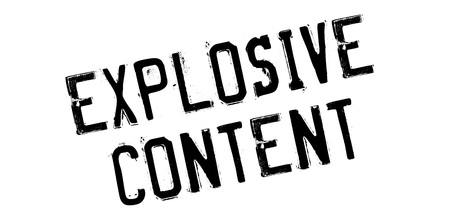 eruptive: Explosive Content rubber stamp. Grunge design with dust scratches. Effects can be easily removed for a clean, crisp look. Color is easily changed.