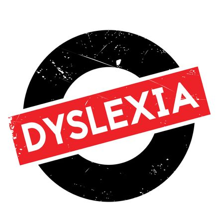 dyslexia: Dyslexia rubber stamp. Grunge design with dust scratches. Effects can be easily removed for a clean, crisp look. Color is easily changed.