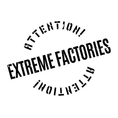 Extreme Factories rubber stamp. Grunge design with dust scratches. Effects can be easily removed for a clean, crisp look. Color is easily changed. Stock Vector - 74210744