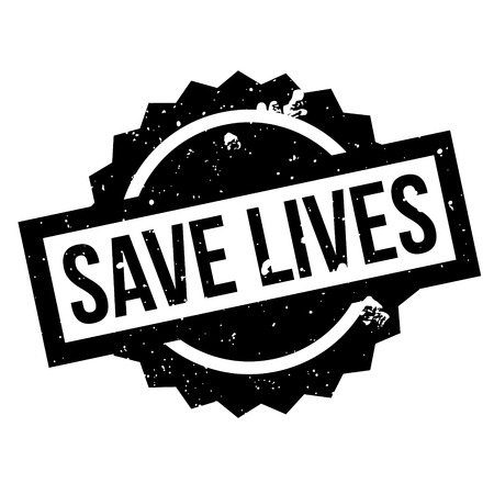 er: Save Lives rubber stamp. Grunge design with dust scratches. Effects can be easily removed for a clean, crisp look. Color is easily changed.