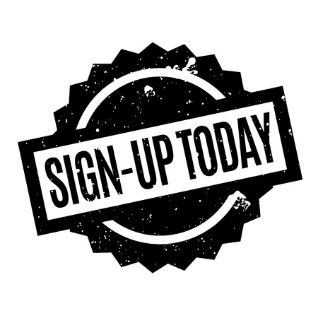 settle up: Sign-Up Today rubber stamp. Grunge design with dust scratches. Effects can be easily removed for a clean, crisp look. Color is easily changed.