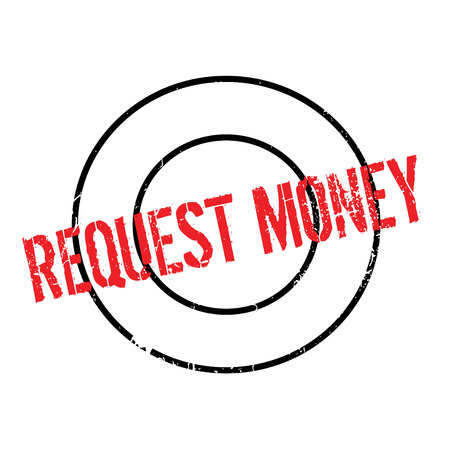 recourse: Request Money rubber stamp. Grunge design with dust scratches. Effects can be easily removed for a clean, crisp look. Color is easily changed. Illustration