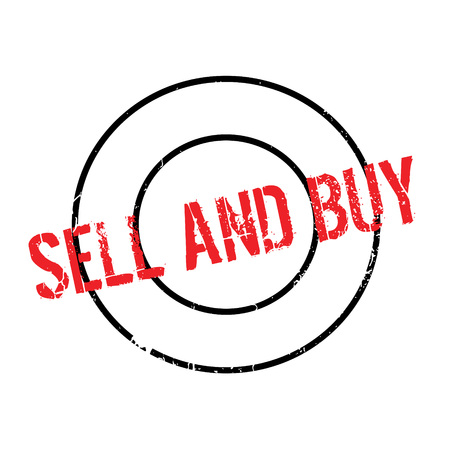 Sell And Buy rubber stamp. Grunge design with dust scratches. Effects can be easily removed for a clean, crisp look. Color is easily changed. Illustration